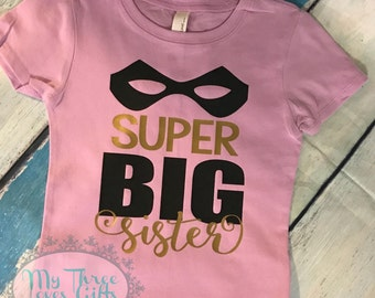 Super Big Sister shirt, Super Hero, Big Sister, Sister to be shirt, pregnancy announcement, Big Sister shirt, Sister Bear, Free Shipping