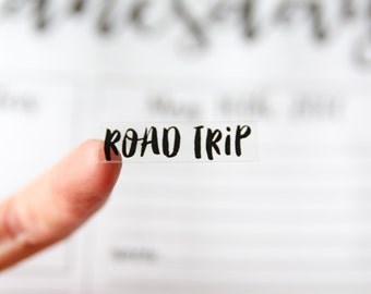 Clear Text ROAD TRIP Planner Stickers - 24 Stickers - Planners - Font Stickers - Handwriting Stickers - To Do Adventure Stickers