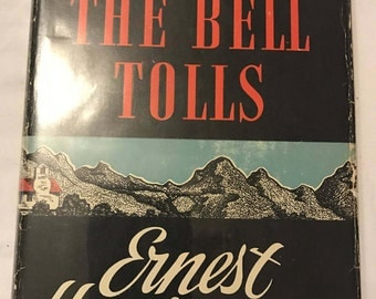 ERNEST HEMINGWAY For Whom the Bell Tolls  1st ed. book 1ST Issue jacket.