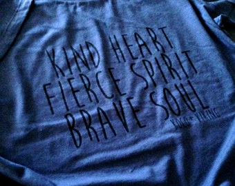 kind heart fierce spirit brave soul shirt koco and viking original mantra inspiration navy blue womens shirt yoga shirt hippie shirt