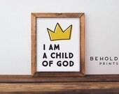 Nursery Wall Art, I Am A Child Of God, Baby Room Decor, Baby Room Wall Decor, Baby Room Wall Art, Baby Shower Gift, I Am A Child of God Sign