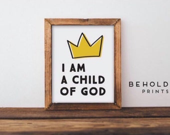 Nursery Wall Art, I Am A Child Of God, Baby Room Decor, Baby Room Wall Decor, Baby Room Wall Art, Baby Shower Gift, I Am A Child of God Sign