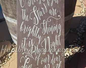 """SALE SAVE 50% O Holy Night the stars are shining brightly Christian Wood Painted Christmas sign 12""""x24"""""""