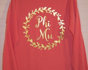 Phi Mu 102 Wreath Comfort Color TShirt, Short Sleeve or Long Sleeve with Glossy Gold Letters