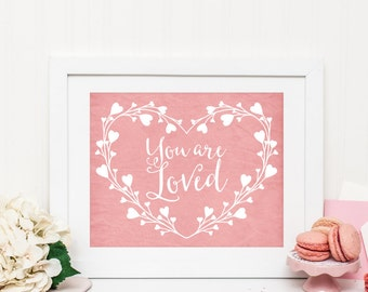 You Are Loved Printable Nursery Quote Print Heart Wall Art Pink Nursery Decor Girl Nursery Decor Love Quotes Nursery Heart Prints Wreath