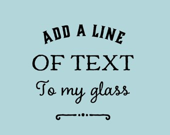 Add Text To My Glass