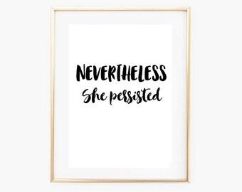 Motivational Quote Print - Modern Minimal Art Print - Nevertheless She Persisted - Motivational Quote - Feminist Art Print