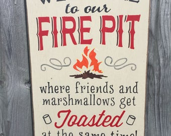 Welcome To Our Fire Pit Wood Wall Sign Firepit
