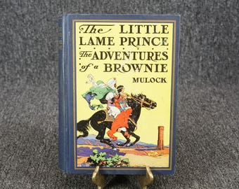 The Little Lame Prince And Adventures Of A Brownie By Miss Mulock C. 1928