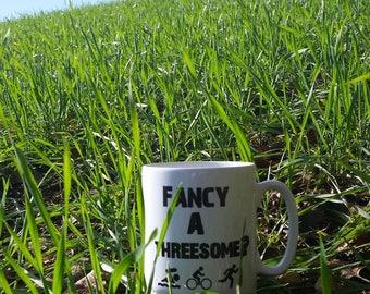 Triathlon Mug - Fancy a threesome?