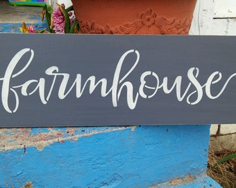Farmhouse sign, Stenciled wood farmhouse sign, farmhouse in script