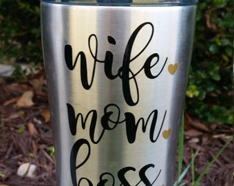 Wife Mom Boss Decal | Yeti Decal for Mom | Mom Decal | Mom Tumbler Decal | Mom Life Decal | Boss Lady Decal | Yeti Decal for Women