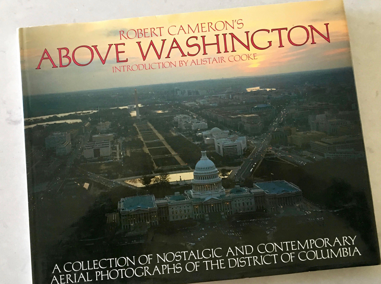 ABOVE WASHINGTON Robert Cameron Coffee Table Book Aeriel