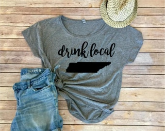 Drink Local Dolman - Craft Beer - Tennessee - Women's Clothing - Women's Shirt - Gift for Her -