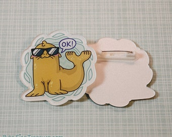 Seal of Approval // Acrylic Pin