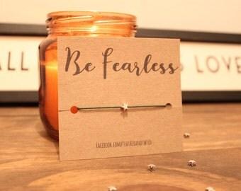 Be Fearless star bracelet - inspirational wish bracelet , friendship bracelet