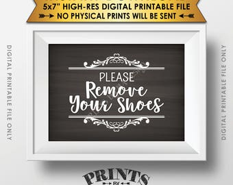 """Please Remove Your Shoes Sign, Take Off Your Shoes Sign, Entryway Sign, Entrance Sign, 5x7"""" ChalkboardStyle Printable Instant Download"""