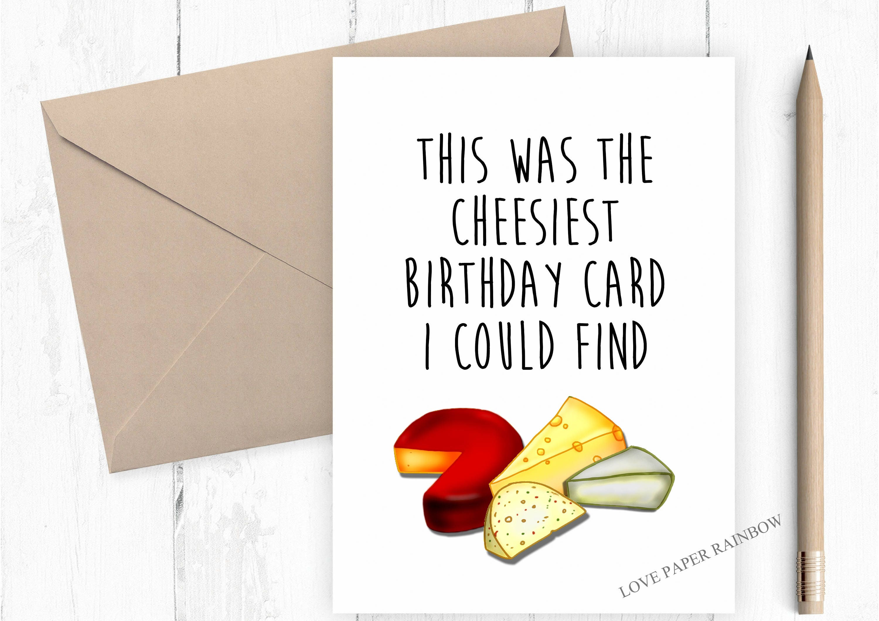 cheesy birthday card funny birthday card cheese birthday