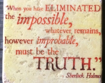 OVERSTOCK SALE: Whatever Remains Must Be the Truth Sherlock Quote Coaster or Decor Accent