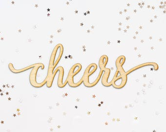 Script Cheers Wood Sign-Wood Sign Art, Wooden Cheers, Cheers Sign, Laser Cut Wood Sign, Wood Wedding Decor, Cursive Cheers, Raise Your Glass