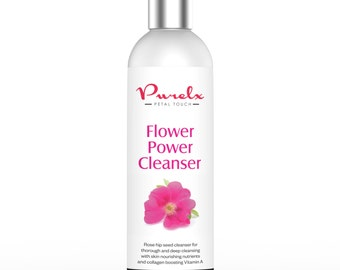 Flower Power Cleanser - With Rose Hip Seed Oil - Rich in Vitamins A, C, E & F