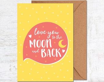 Love You To The Moon Card, Boyfriend Card, Anniversary Card, Girlfriend Card, Birthday Card, Friend Card, Wedding Card, Valentines Card