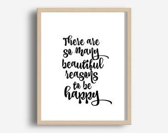 Inspirational Quote, There Are so Many Beautiful Reasons, Printable Wall Art, Typography Print, Wall Art, Wall Decor, Digital download