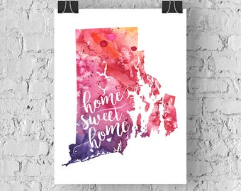 Rhode Island Home Sweet Home Art Print, RI Watercolor Home Decor Map Print, Giclee State Art, Housewarming Gift, Moving Gift, Hand Lettering