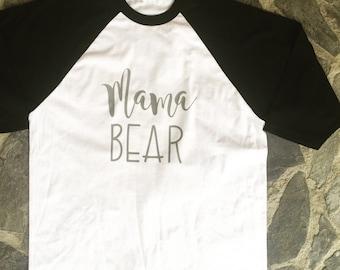 Mama Bear Raglan Shirt