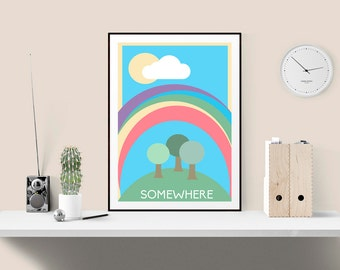 Cute Rainbow coloured Print, Pint for childrens bedroom, Quote Print, Unique housewarming gift, Hygge inspired print, Nursery wall decor