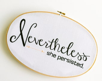 Persistence | Gift for Her | Girl Power | Embroidered | Wall Art | Inspirational Art | Girls Room | Girlfriend Gift | Cloth and Twig