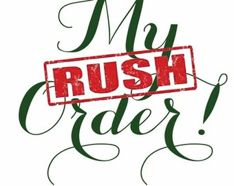 Rush my order, fast delivery, quick shipping