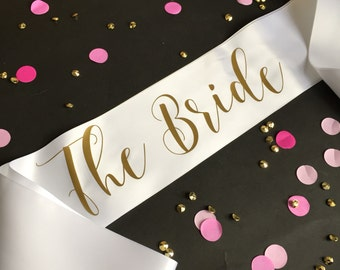 The Bride Sash, Bachelorette Sash, Bridal Party Sash, Bachelorette Party, Bride To Be Sash, Bachelorette Party Sash, Bridesmaid Sash, Bride