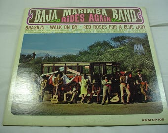 Baja Marimba Band Rides Again - A&M LP-109  Mono - 1965