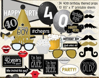 Photo Booth Props, HAPPY 40TH BIRTHDAY, boy, guy, man, printable sheets, instant download, black, gold, silver