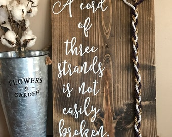 A cord of three strands is not easily broken, rustic wedding decor wood sign, God's knot, wedding cord sign, Ecclesiastes 4:12, cord sign