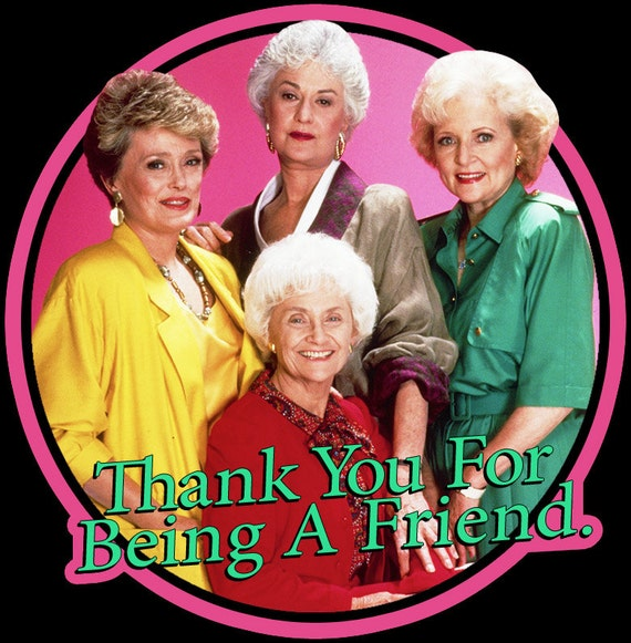 80's TV Comedy Classic The Golden Girls Thank You