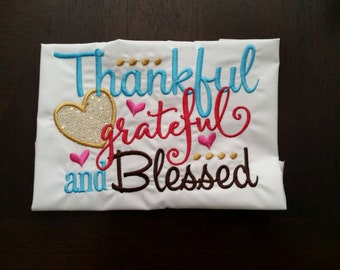 Thankful Grateful & Blessed Embroidered Shirt