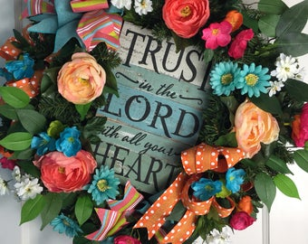 Trust in the Lord with all your Heart Spring/Summer Front  Door Wreath
