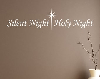 Silent Night - Vinyl Wall Decal Quote