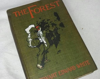 1903 first edition The Forest by stewart edward white