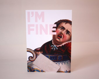 Greeting card : I'm fine.