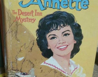 """Walt Disney's Annette """"The Desert Inn Mystery"""" by Doris Schroeder/Annette Funicello Young Readers Mystery Book/Authorized CELLO Edition"""