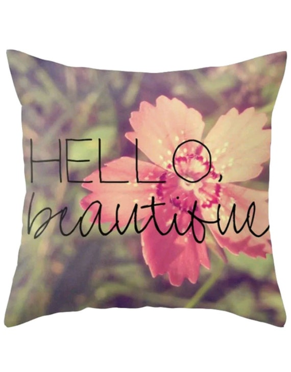 Hello Beautiful Decorative Pillow : Hello Beautiful Throw Pillow