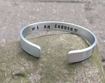 HANDMADE Narrow 1 cm aluminum bangle bracelet with text ' I am enough ' and hearts (on order and custom made)
