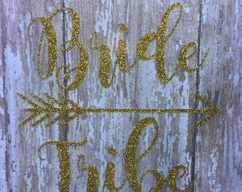 Bride Tribe Iron on Decal/DIY Bridal Party Shirts/ DIY Bachelorette Party Shirts/ Wedding Party Decal
