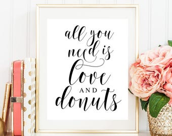 All you need is love and a donut sign Donut wedding sign Doughnut party Princess wedding Fairytale wedding ideas Donut party supplies  #vm21
