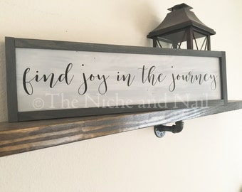 Find Joy in the Journey, Wood Sign, Rustic Home Decor, Motivational Decor, Gift for Her, Office Gift