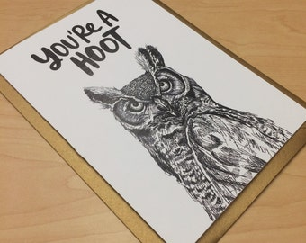 You're A Hoot Greeting Card