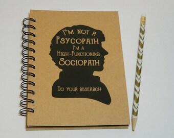 Sherlock - High-Functioning Sociopath Notebook/Journal